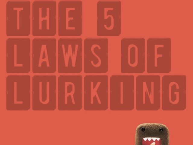 5 Laws of Lurking / Lurkers